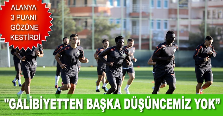 """""""GALİBİYETTEN BAŞKA DÜŞÜNCEMİZ YOK"""""""