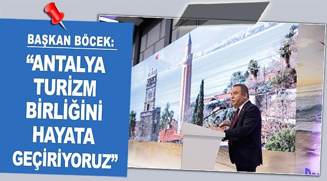"""Böcek: """"Antalya Turizm Birliğini hayata geçiriyoruz"""""""