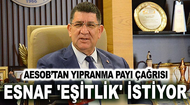 ESNAF 'EŞİTLİK' İSTİYOR
