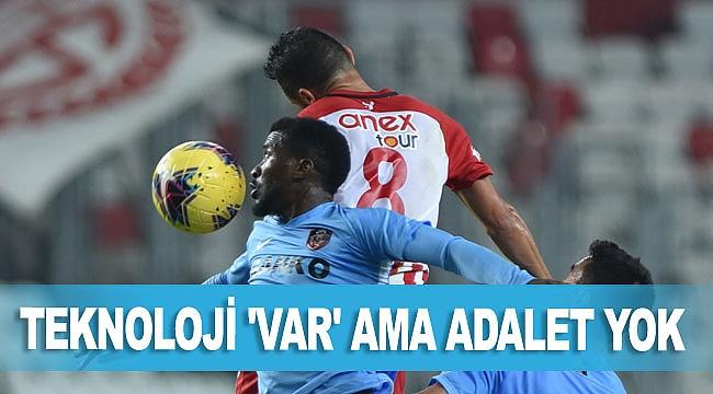 TEKNOLOJİ 'VAR' AMA ADALET YOK