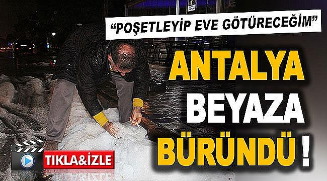 Antalya beyaza büründü