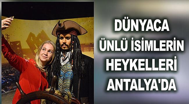 Dünyaca ünlü isimlerin heykelleri Antalya'da