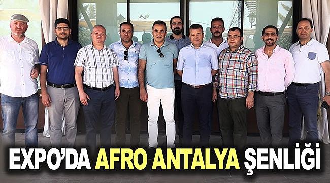 EXPO'DA AFRO ANTALYA ŞENLİĞİ
