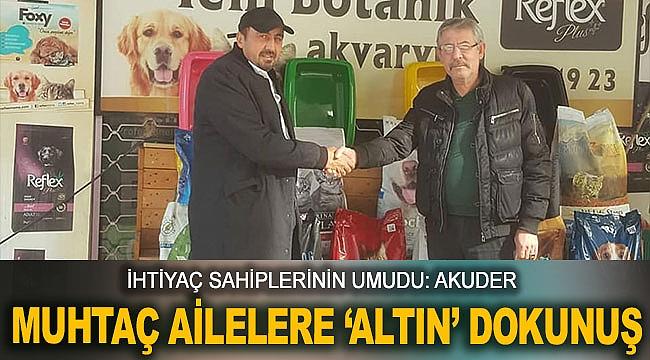 MUHTAÇ AİLELERE 'ALTIN' DOKUNUŞ