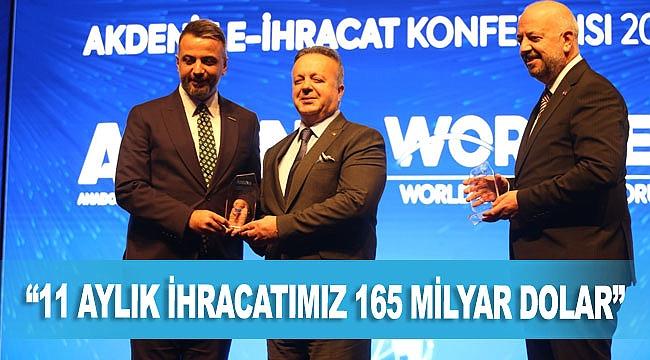 """TİM Başkanı Gülle: """"11 aylık ihracatımız 165 milyar dolar"""""""