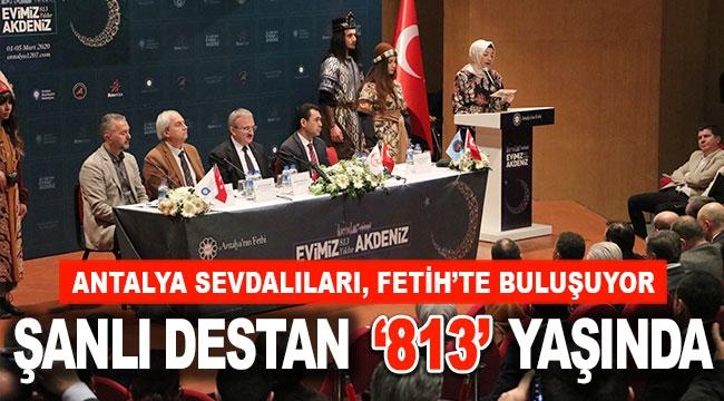 ŞANLI DESTAN '813' YAŞINDA