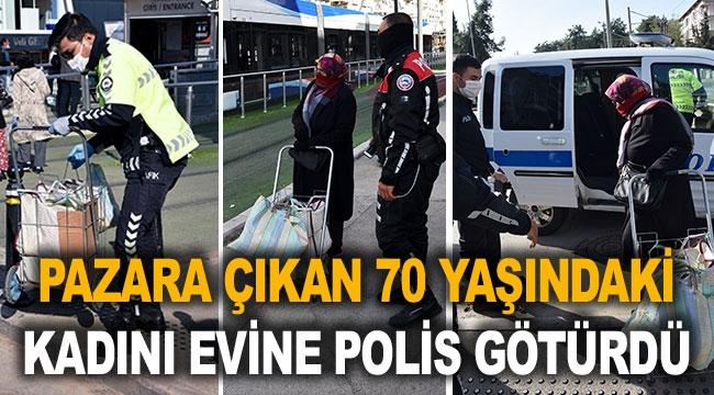 70 yaşındaki kadını polis evine götürdü