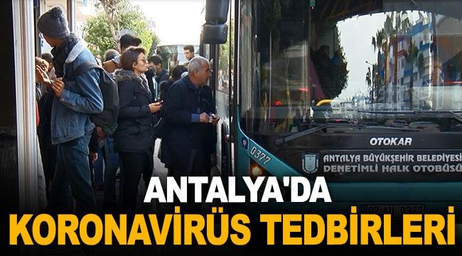 Antalya'da koronavirüs tedbirleri