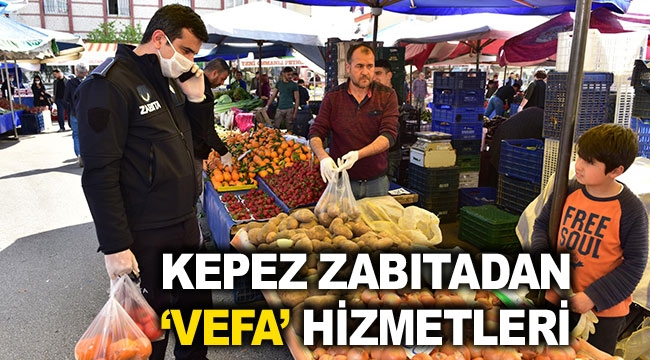 KEPEZ ZABITADAN 'VEFA' HİZMETLERİ