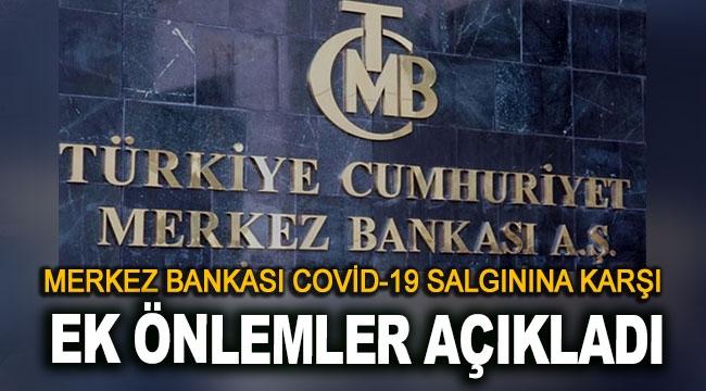 Merkez Bankası ek önlemler açıkladı