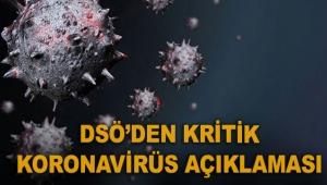 DSÖ'den kritik koronavirüs açıklaması