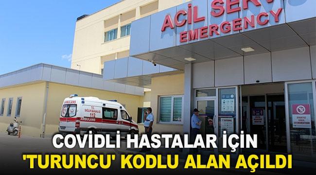 Covidli hastalar için 'Turuncu' kodlu alan açıldı