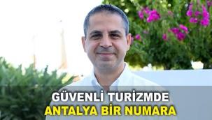 Güvenli turizmde Antalya bir numara
