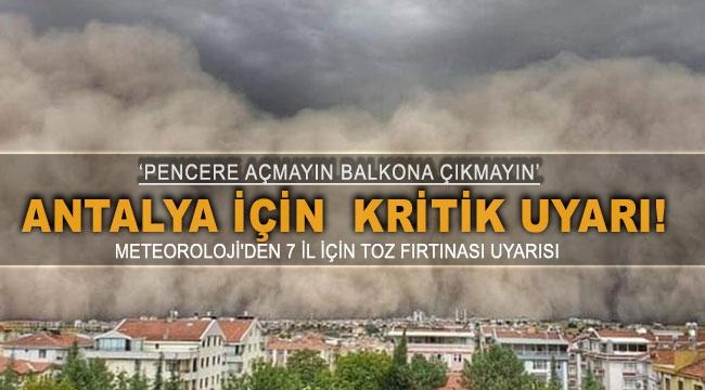 ANTALYA İÇİN KRİTİK UYARI!