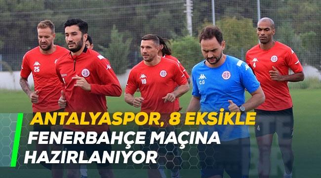 Antalyaspor, 8 eksikle Fenerbahçe maçına hazırlanıyor