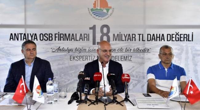 Antalya OSB'den ekspertiz zaferi: Değeri 1.8 milyar TL arttı