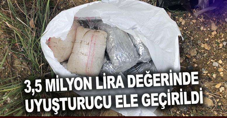 3,5 milyon lira değerinde uyuşturucu ele geçirildi