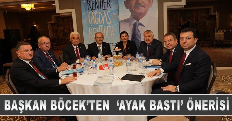 BAŞKAN BÖCEK'TEN 'AYAK BASTI' ÖNERİSİ