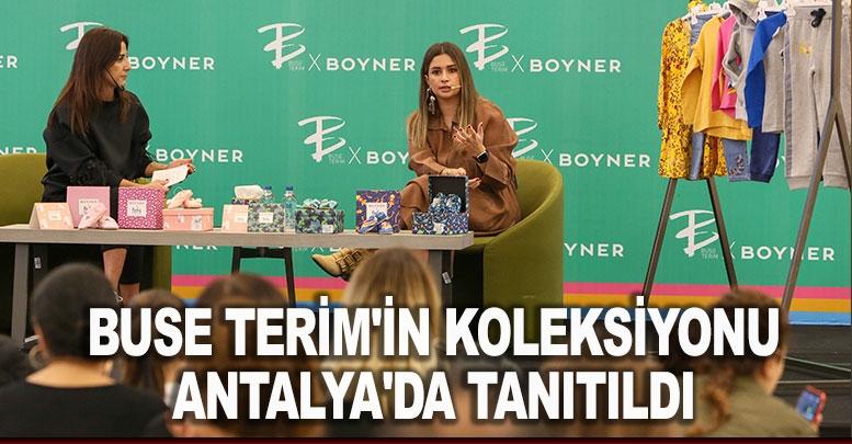 Buse Terim'in koleksiyonu Antalya'da tanıtıldı