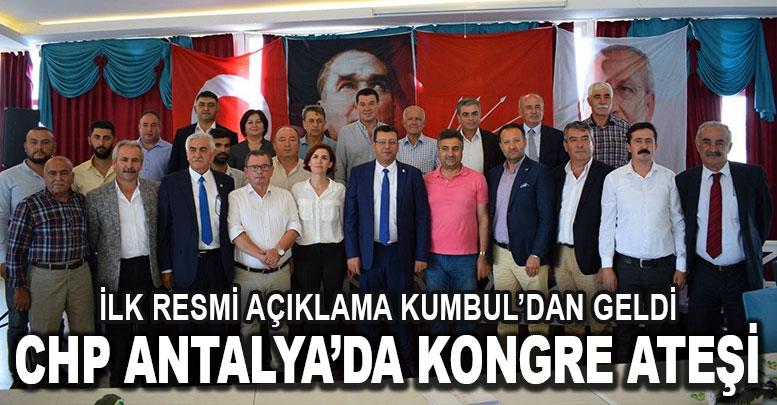 CHP ANTALYA'DA KONGRE ATEŞİ