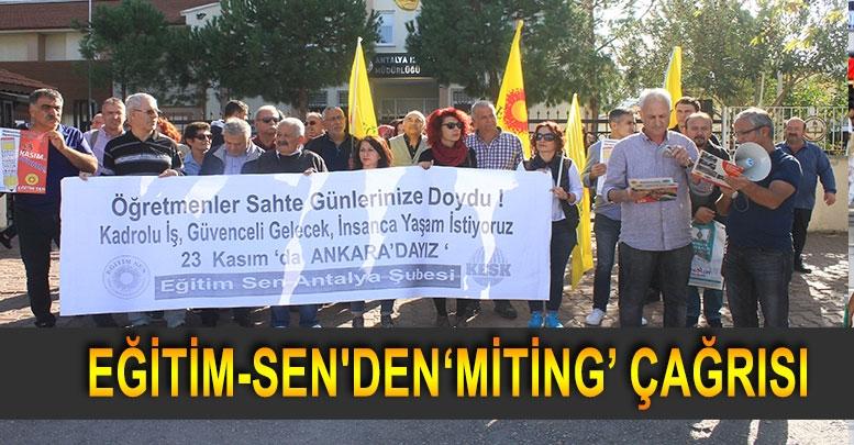 EĞİTİM-SEN'DEN 'MİTİNG' ÇAĞRISI