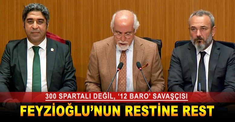 FEYZİOĞLU'NUN RESTİNE REST