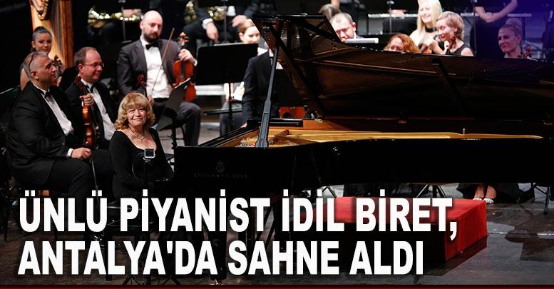 Ünlü piyanist İdil Biret, Antalya'da sahne aldı